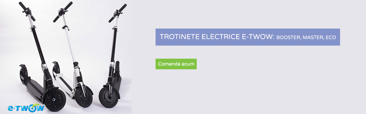 Trotinere electrice E-TWOW